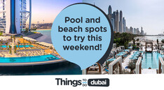 Pool and beach spots to try this weekend in Dubai!