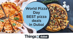 World Pizza Day: ALL the best Dubai pizza deals