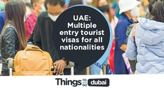 The UAE will begin issuing multiple-entry tourist visas to all nationalities