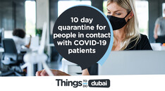 COVID-19: Dubai employees in contact with covid patients need a 10-day quarantine