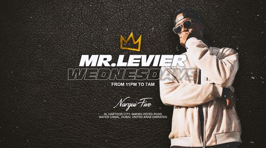 Mr Levier on Wednesdays event at Nargui Five Dubai