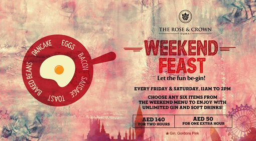 Weekend Feast - The Rose & Crown Dubai event at